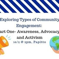 Exploring Types of Community Engagement: Part One- Awareness, Advocacy, and Activism