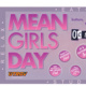 Student Union: Mean Girls Day