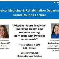 PM&R Grand Rounds: Adaptive Sports Medicine - Improving Health and Wellness Among Individuals with Physical Impairments