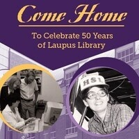 Laupus Library 50th Anniversary Open House