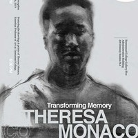 Theresa Monaco: Transforming Memory