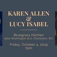 Karen Allen & Lucy Isabel at Bluegrass Kitchen!