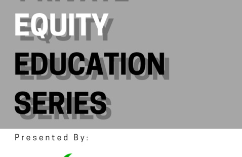 Private Equity Education Series