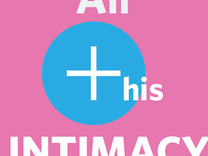 All This Intimacy Poster Image of white letters on pink background.
