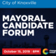 Knoxville Candidate Mayoral Forum