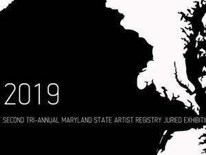 Second Tri-Annual Maryland State Artist Registry Juried Exhibition