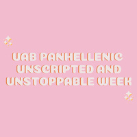 Panhellenic Unscripted and Unstoppable Week