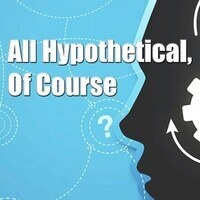 "Bifocals at CAT presents ""All Hypothetical, Of Course"""