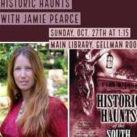 Historic Haunts with Jamie Pearce
