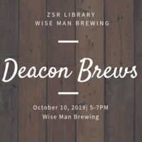 Deacon Brews: A ZSR Library Event Wise Man Brewing