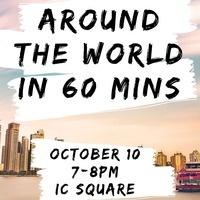Around the World (In 60 Mins)