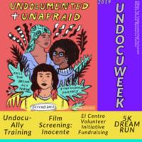UndocuWeek 2019: ''Inocente''