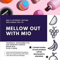 MELLOW OUT WITH MIO