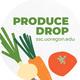 Produce Drop