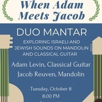 When Adam Meets Jacob: Duo Mantar, Exploring Israeli  and Jewish sounds on mandolin and classical guitar