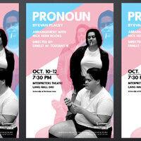 Pronoun by Evan Placey at UNI Interpreters Theatre