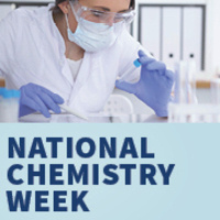 National Chemistry Week:  Chemistry is Out of This World