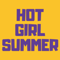 Did You Have a Hot Girl Summer? An Open Discussion