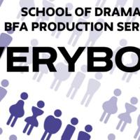 BFA Production: Everybody
