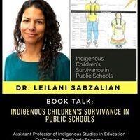 Book Talk: Indigenous Children's Survivance in Public Schools