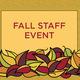 College of Education Fall Staff Event - Attitude of Gratitude