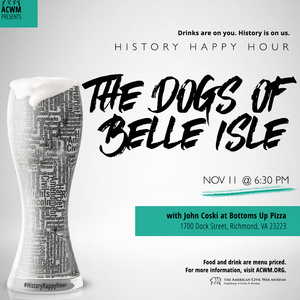 History Happy Hour RVA: The Dogs of Belle Isle