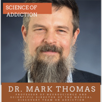 Dr. Mark Thomas - Science of Addiction