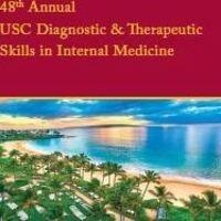 48th Annual USC Diagnostic & Therapeutic Skills in Internal Medicine