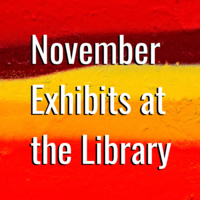 November 2019 Art Exhibits