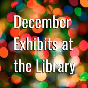 December 2019 Art Exhibits