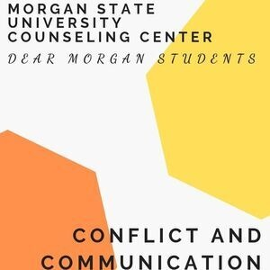 Dear Morgan Students - Conflict and Communication