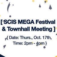 SCIS Mega Festival & Townhall Meeting
