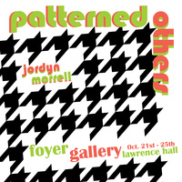 """""""Patterned Others"""" - Foyer Gallery"""