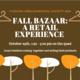 Fall Bazaar: A Retail Experience