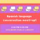 Spanish Language Conversation Meet Up