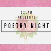 OSLAM Poetry Night