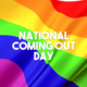 National Coming Out Day [ARM]