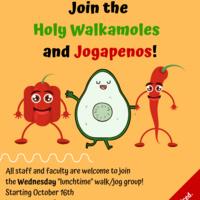 Holy Walkamoles and Jogapenos: Staff and Faculty Walk/Jog Group