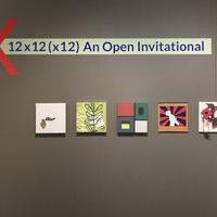 "Art Reception for ""12x12 (x12): An Open Invitational"""
