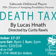 Death Tax by Lucas Hnath