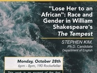 """""""Lose Her to an African"""": Race and Gender in William Shakespeare's 'The Tempest'"""
