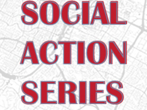Social Action Series: Immigration Policy - The Reality of Immigration in Austin