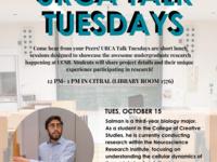 URCA Talk Tuesday with Salman Sadak (Research in Bio)