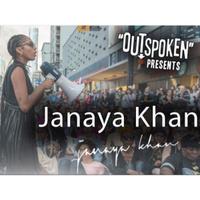 Outspoken Presents: Janaya Khan