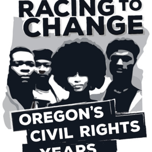 Event: Racing to Change: Oregon's Civil Rights Years—The Eugene Story