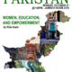 Let's Get to Know Pakistan: Women, Education & Empowerment