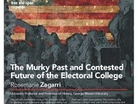 The Murky Past and Contested Future of the Electoral College