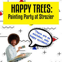 Happy Trees: Painting Party at Strozier
