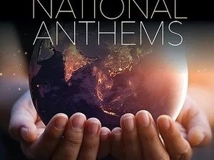 Resonance Works, The National Anthems