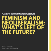 Feminism and Neoliberalism: What's Left of the Future?